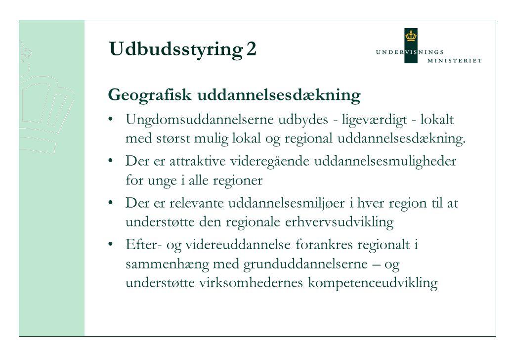 Udbudsstyring 2 Geografisk uddannelsesdækning Ungdomsuddannelserne udbydes - ligeværdigt - lokalt med størst mulig lokal og regional uddannelsesdækning.
