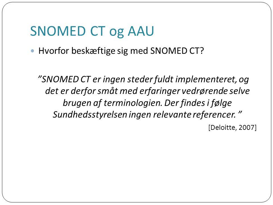 Hvorfor beskæftige sig med SNOMED CT.