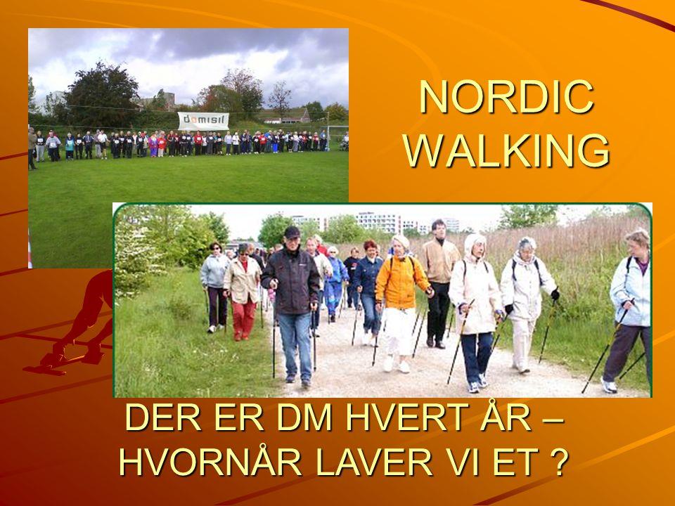 NORDIC WALKING DER ER DM HVERT ÅR – HVORNÅR LAVER VI ET