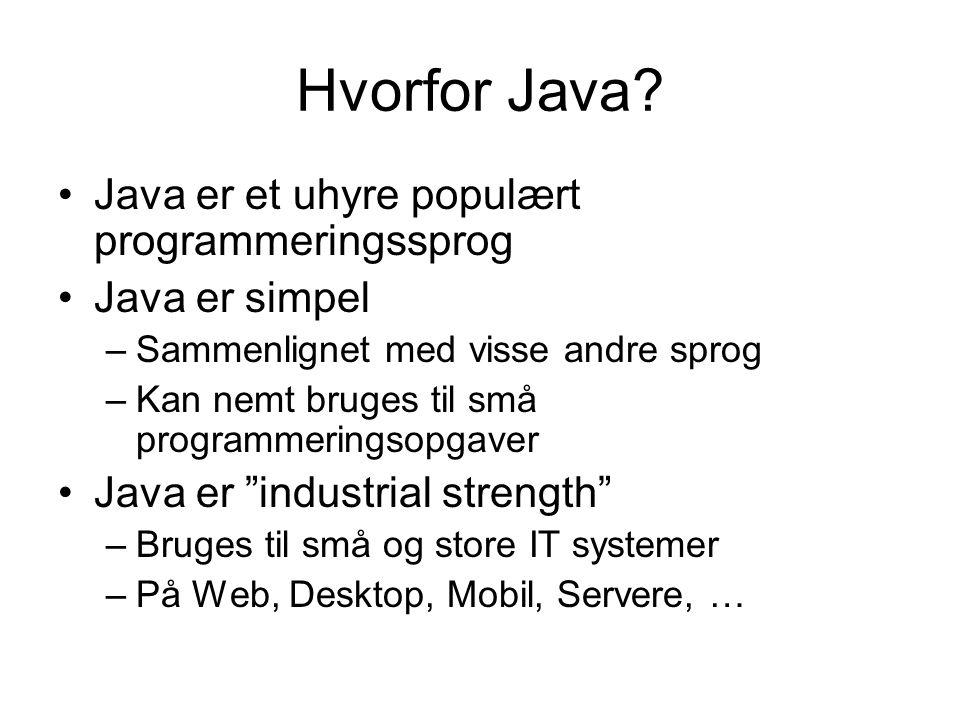 Hvorfor Java.