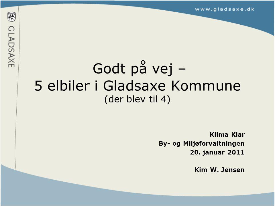 Godt på vej – 5 elbiler i Gladsaxe Kommune (der blev til 4) Klima Klar By- og Miljøforvaltningen 20.