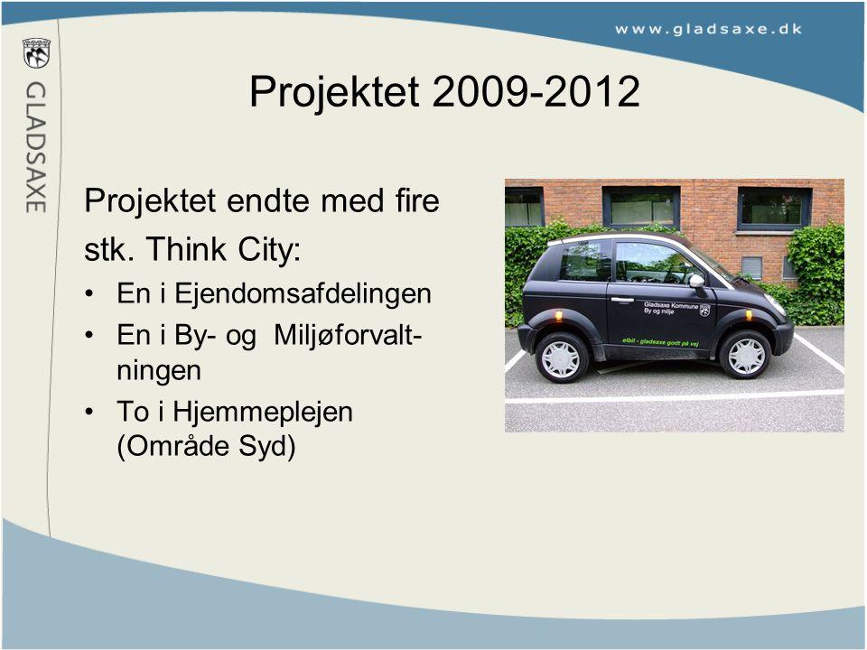 Projektet 2009-2012 Projektet endte med fire stk.