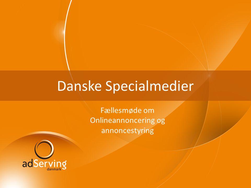 Danske Specialmedier Fællesmøde om Onlineannoncering og annoncestyring