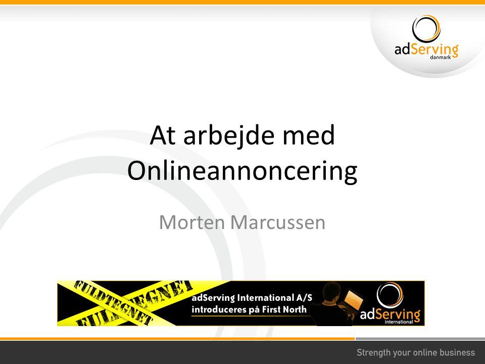 At arbejde med Onlineannoncering Morten Marcussen