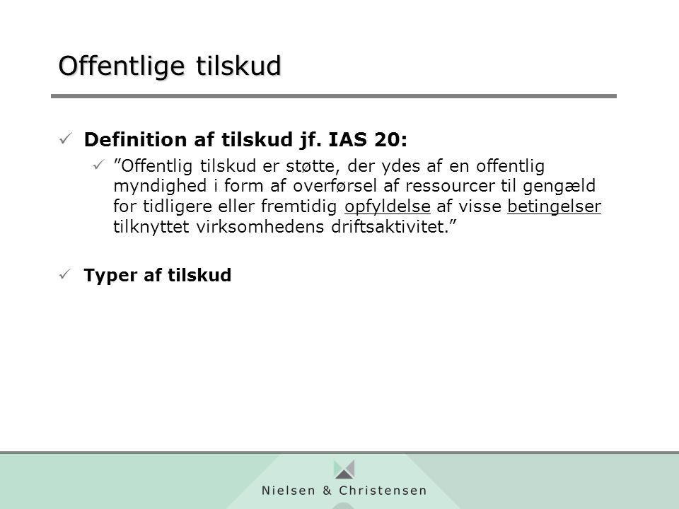 Offentlige tilskud Definition af tilskud jf.