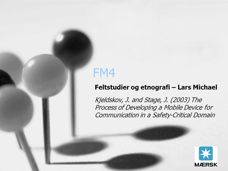 1 FM4 Feltstudier og etnografi – Lars Michael Kjeldskov, J.
