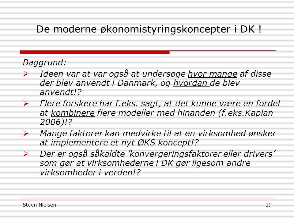 Steen Nielsen39 De moderne økonomistyringskoncepter i DK .