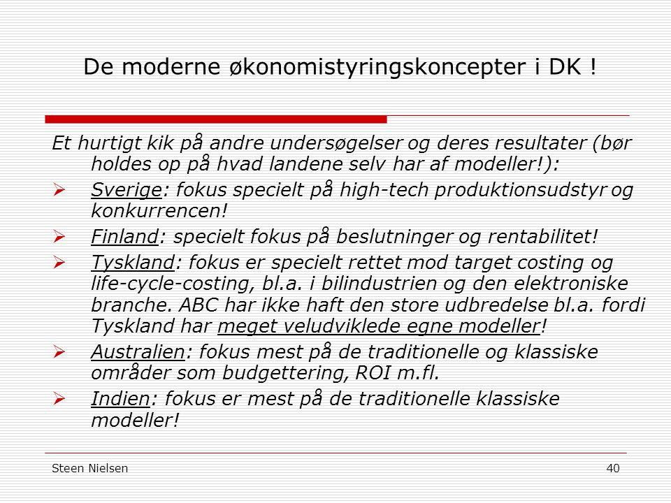 Steen Nielsen40 De moderne økonomistyringskoncepter i DK .