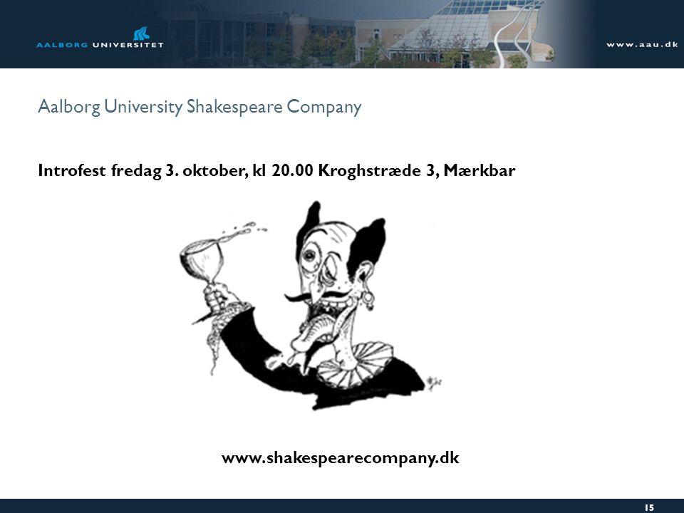 Aalborg University Shakespeare Company Introfest fredag 3.