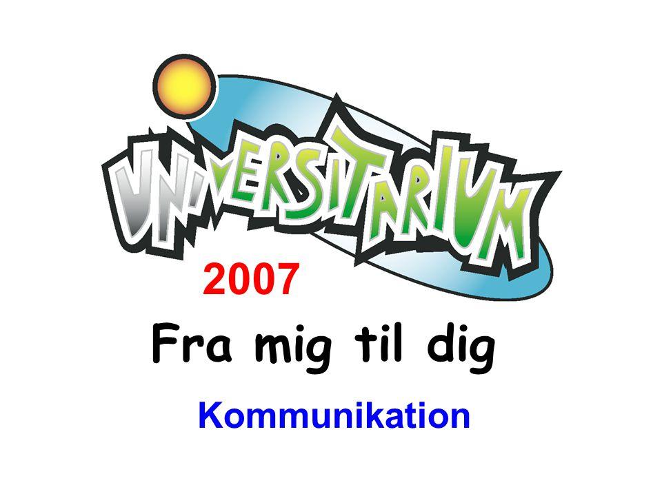 2007 Fra mig til dig Kommunikation