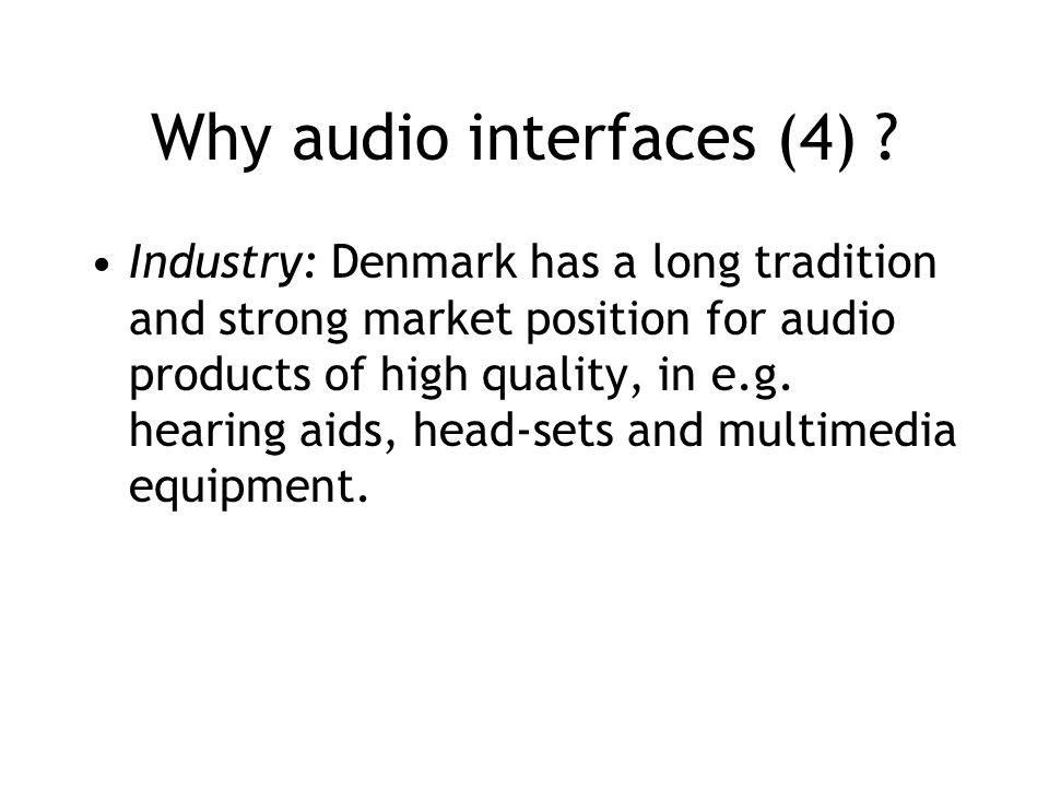 Why audio interfaces (4) .