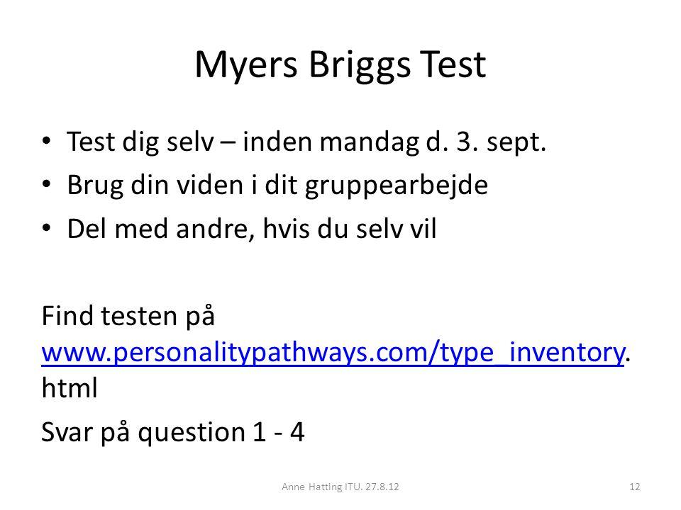 Myers Briggs Test Test dig selv – inden mandag d. 3.