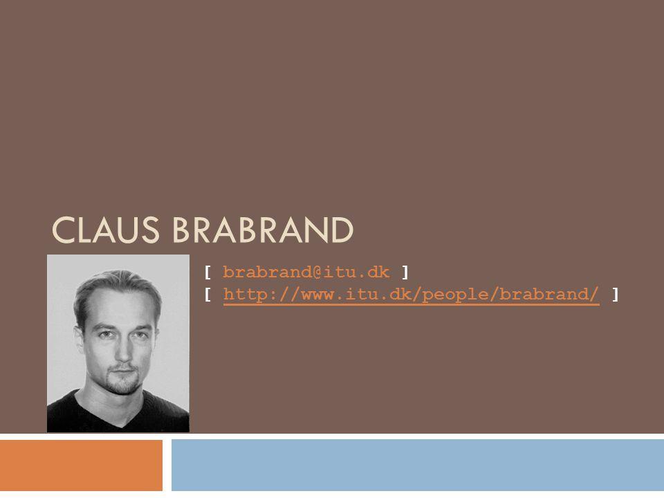 CLAUS BRABRAND [ brabrand@itu.dk ] [ http://www.itu.dk/people/brabrand/ ]
