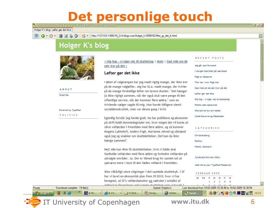 www.itu.dk 6 Det personlige touch