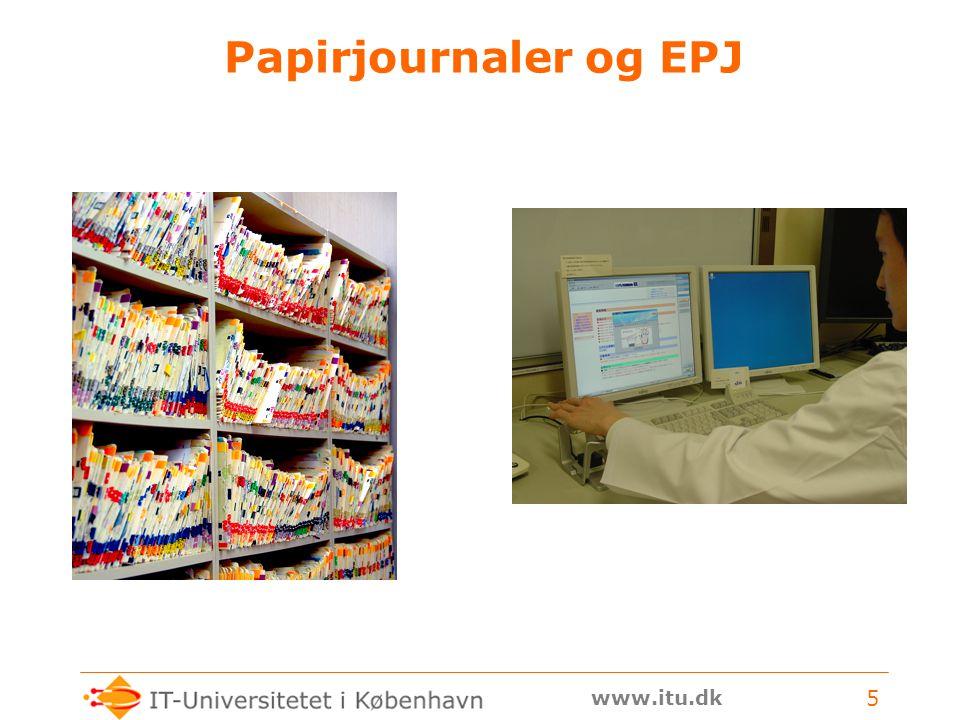www.itu.dk 5 Papirjournaler og EPJ