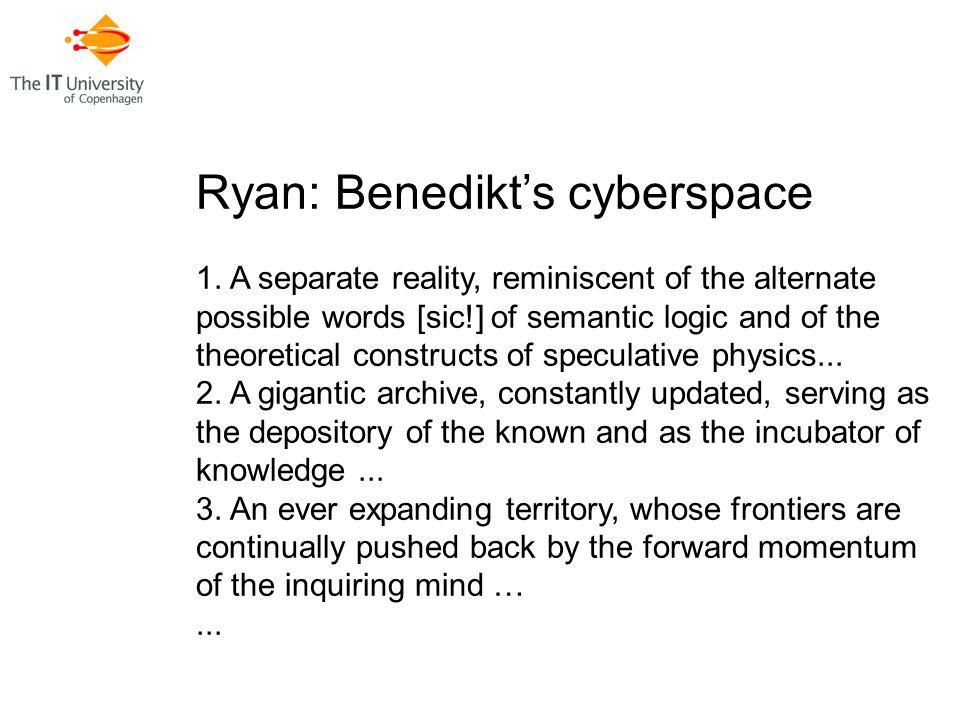 Ryan: Benedikt's cyberspace 1.