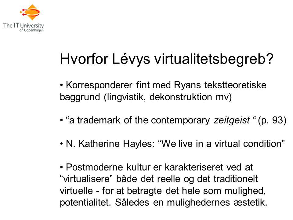 Hvorfor Lévys virtualitetsbegreb.