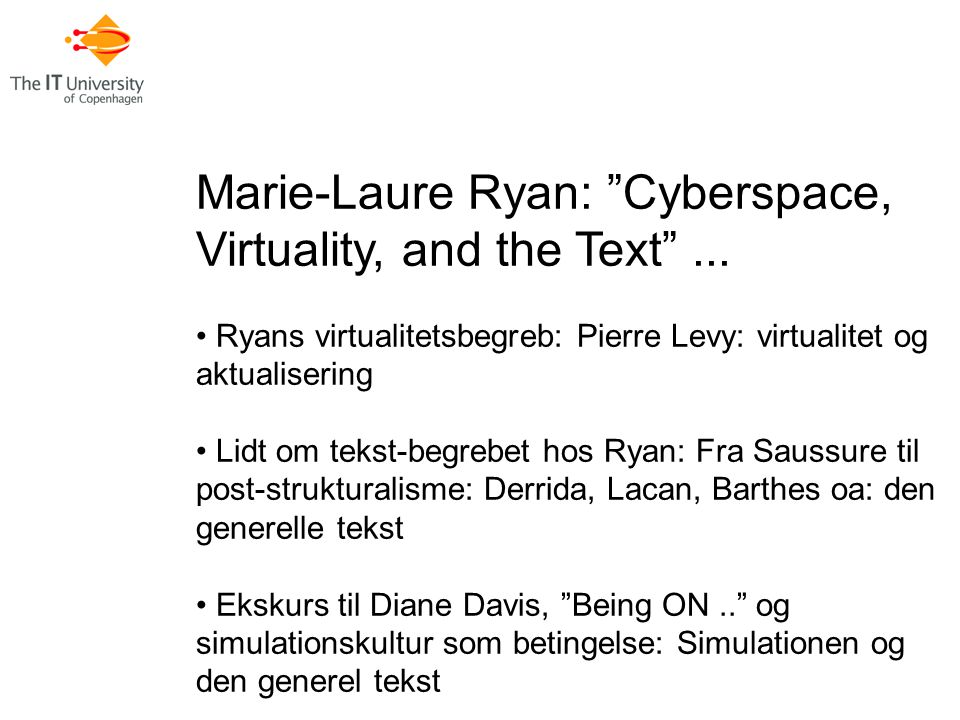 Marie-Laure Ryan: Cyberspace, Virtuality, and the Text ...