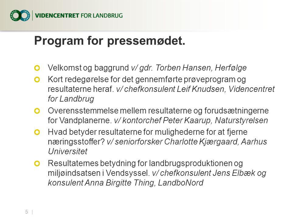 5...| Program for pressemødet. Velkomst og baggrund v/ gdr.