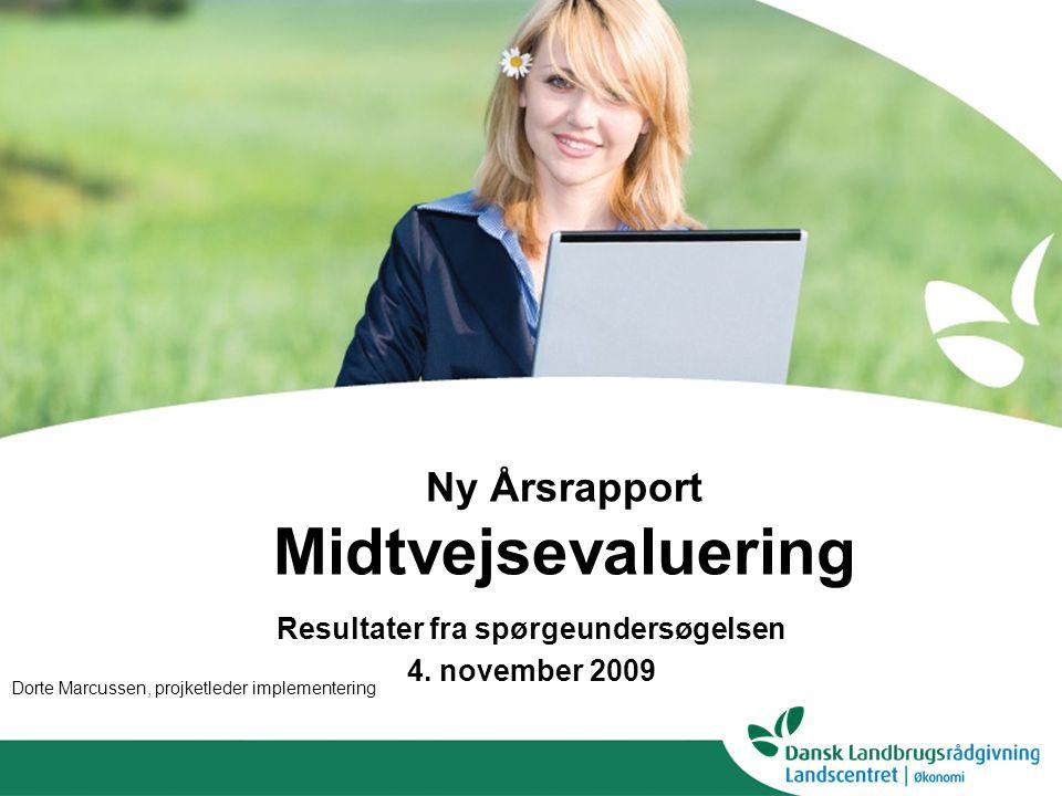Ny Årsrapport Midtvejsevaluering Resultater fra spørgeundersøgelsen 4.