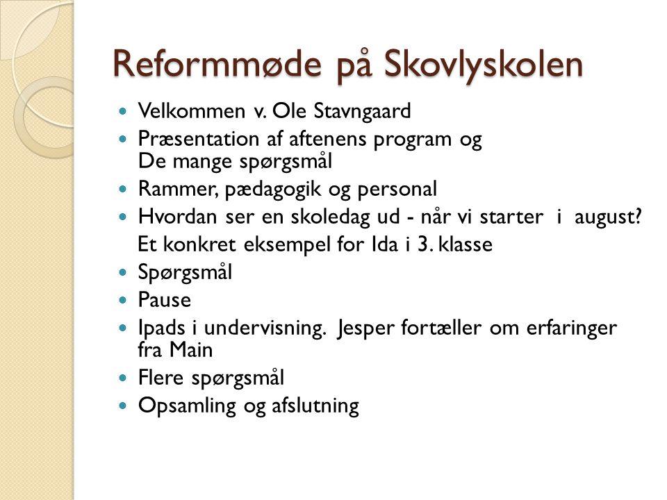Reformmøde på Skovlyskolen Velkommen v.