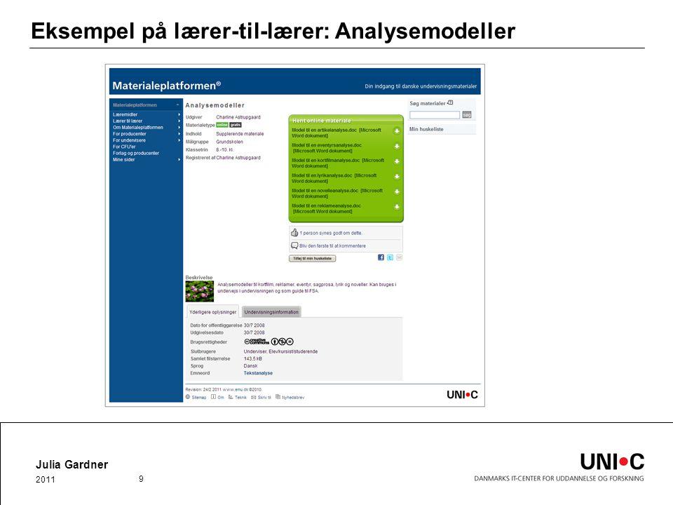 Eksempel på lærer-til-lærer: Analysemodeller Julia Gardner 2011 9