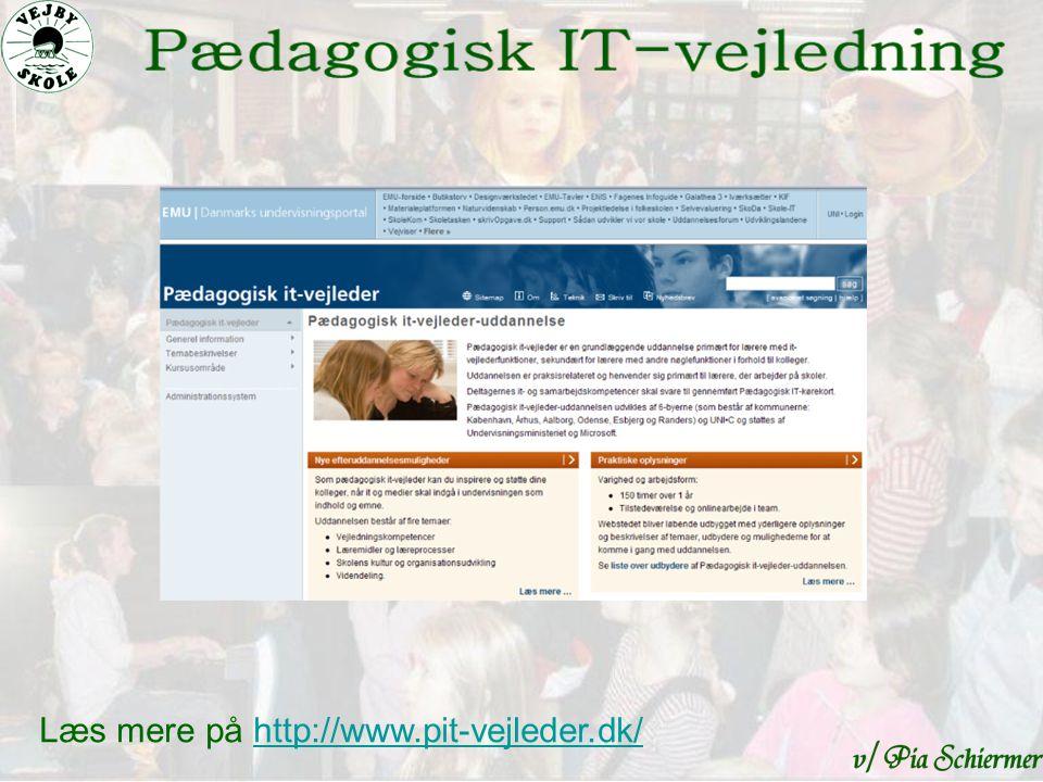 Læs mere på http://www.pit-vejleder.dk/http://www.pit-vejleder.dk/