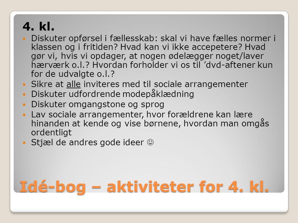 Idé-bog – aktiviteter for 4. kl. 4. kl.
