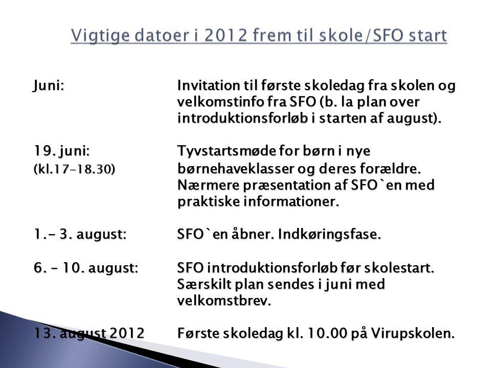 Juni:Invitation til første skoledag fra skolen og velkomstinfo fra SFO (b.
