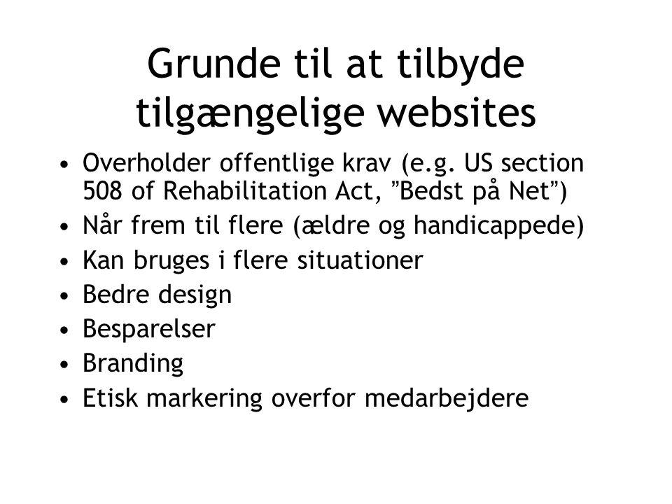 Grunde til at tilbyde tilgængelige websites Overholder offentlige krav (e.g.
