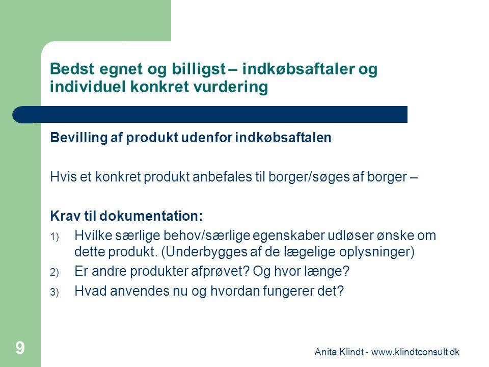 Bedst egnet og billigst – indkøbsaftaler og individuel konkret vurdering Bevilling af produkt udenfor indkøbsaftalen Hvis et konkret produkt anbefales