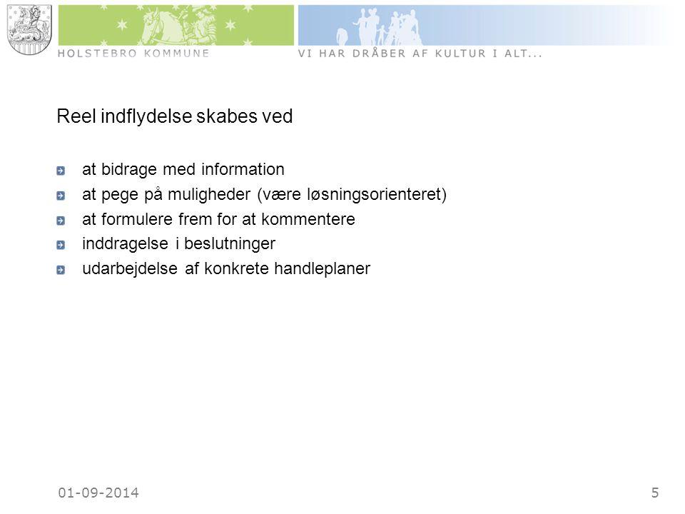 01-09-20145 Reel indflydelse skabes ved at bidrage med information at pege på muligheder (være løsningsorienteret) at formulere frem for at kommentere inddragelse i beslutninger udarbejdelse af konkrete handleplaner