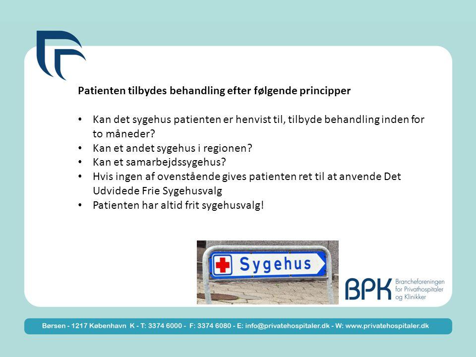 Patienten tilbydes behandling efter følgende principper Kan det sygehus patienten er henvist til, tilbyde behandling inden for to måneder.