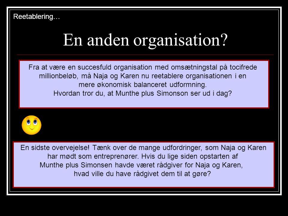 En anden organisation.