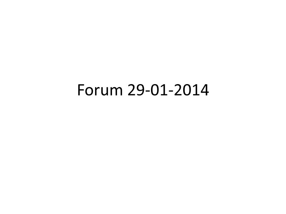 Forum 29-01-2014