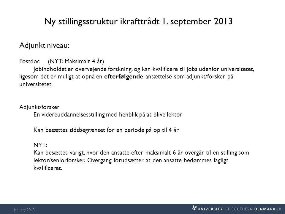 January 2013 Ny stillingsstruktur ikrafttrådt 1.