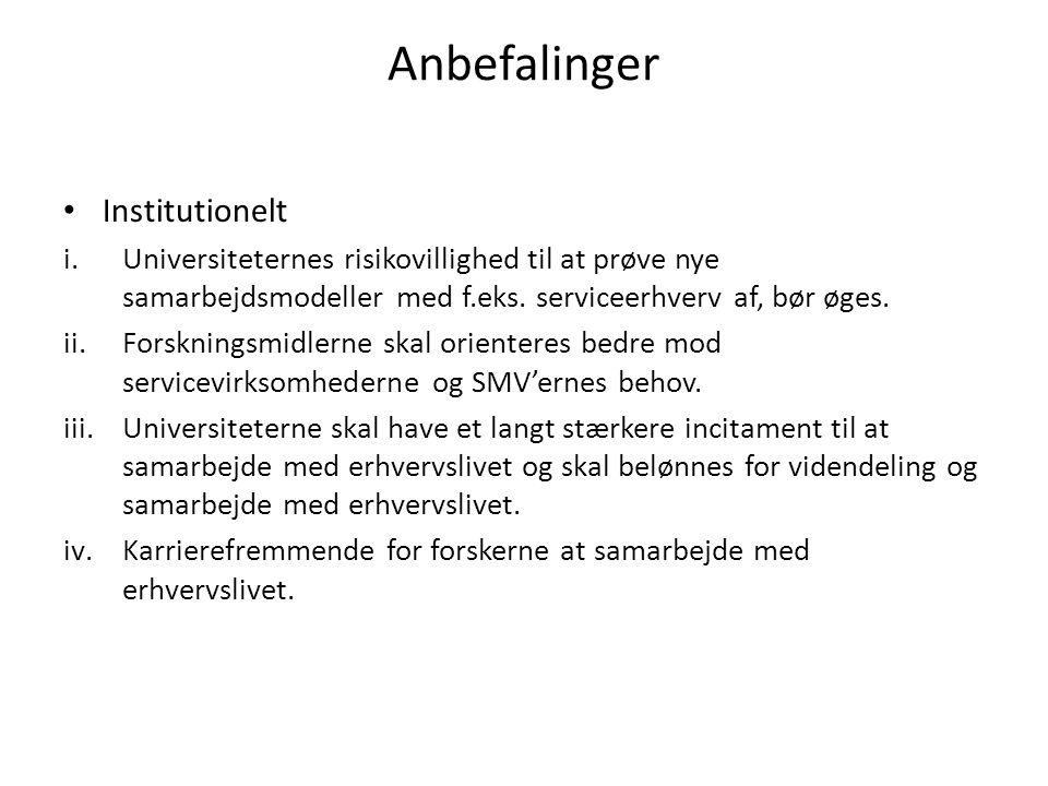 Anbefalinger Institutionelt i.Universiteternes risikovillighed til at prøve nye samarbejdsmodeller med f.eks.