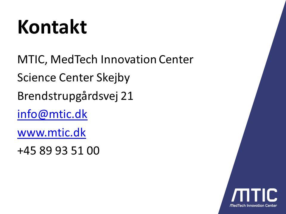 Kontakt MTIC, MedTech Innovation Center Science Center Skejby Brendstrupgårdsvej 21 info@mtic.dk www.mtic.dk +45 89 93 51 00