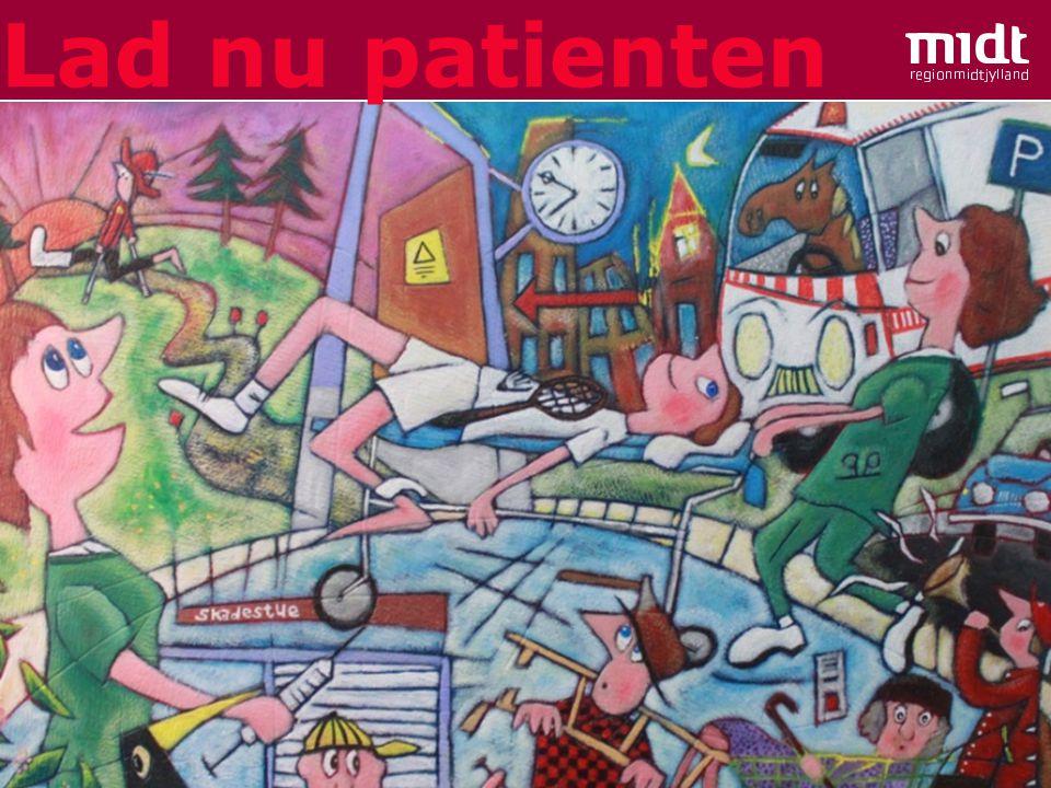 7 ▪ www.hospitalsenheden-horsens.dk Lad nu patienten
