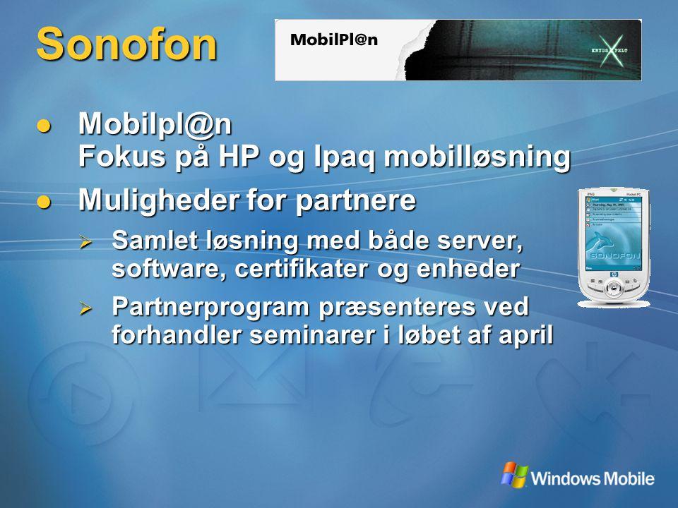 Sonofon Mobilpl@n Fokus på HP og Ipaq mobilløsning Mobilpl@n Fokus på HP og Ipaq mobilløsning Muligheder for partnere Muligheder for partnere  Samlet løsning med både server, software, certifikater og enheder  Partnerprogram præsenteres ved forhandler seminarer i løbet af april