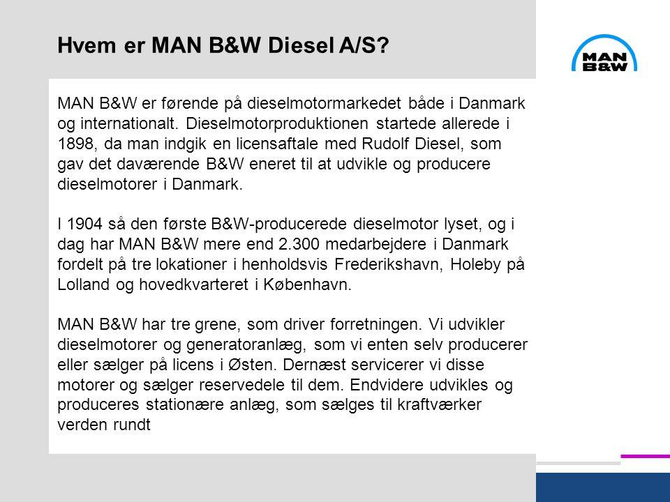 Hvem er MAN B&W Diesel A/S.