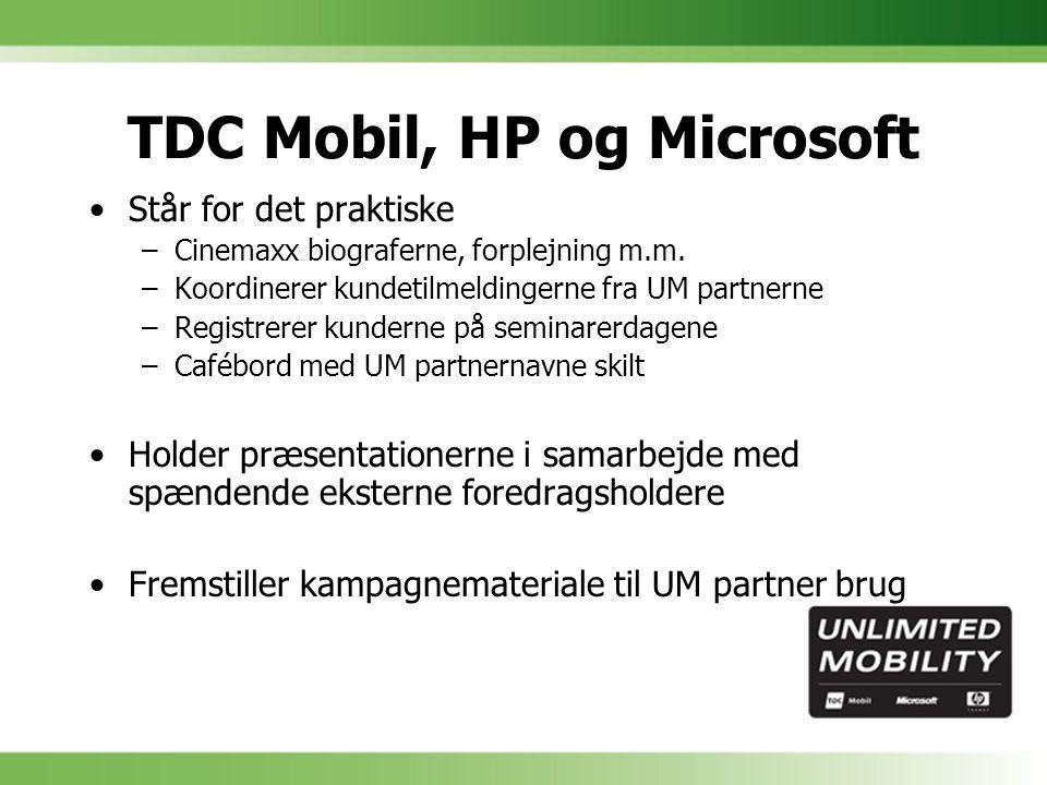 TDC Mobil, HP og Microsoft Står for det praktiske –Cinemaxx biograferne, forplejning m.m.