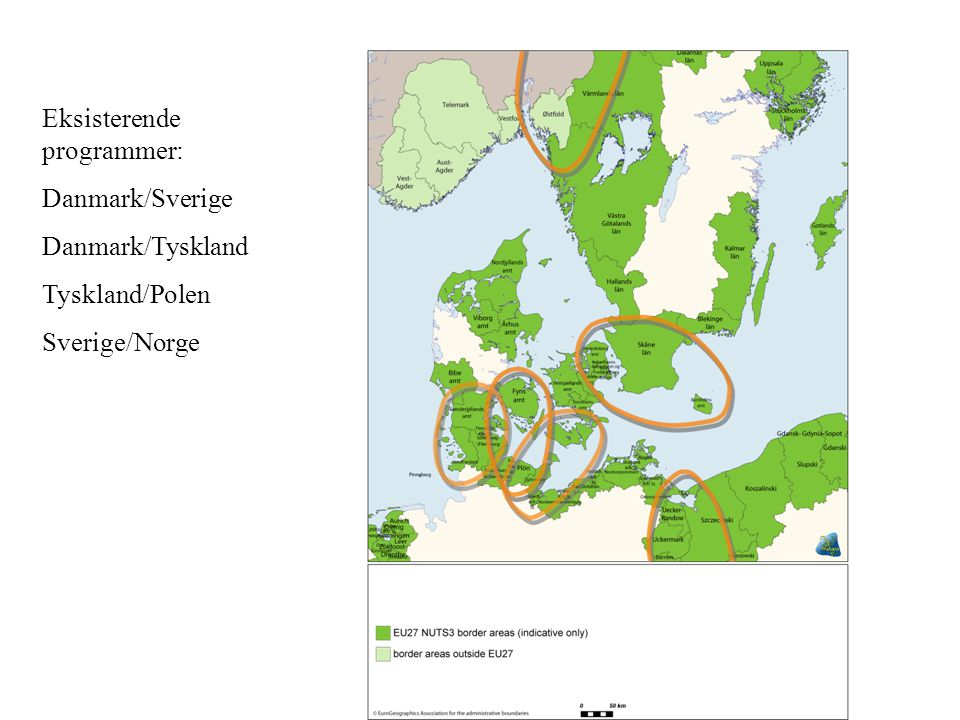 Eksisterende programmer: Danmark/Sverige Danmark/Tyskland Tyskland/Polen Sverige/Norge