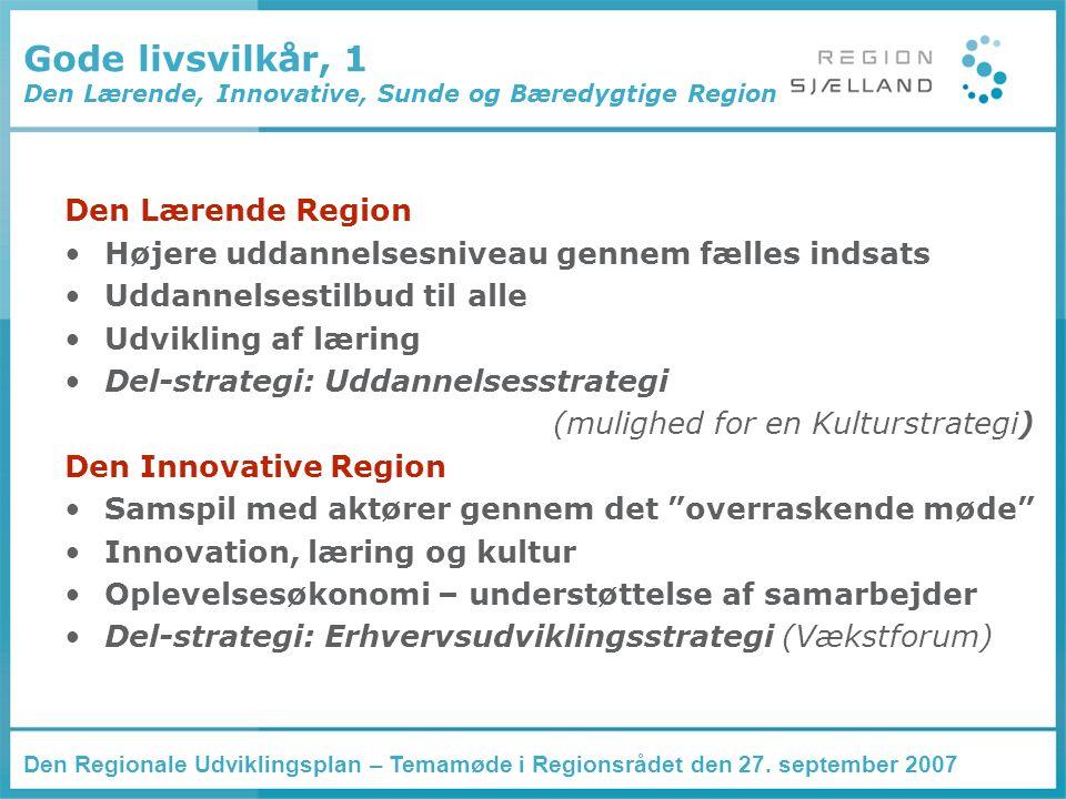 Den Regionale Udviklingsplan – Temamøde i Regionsrådet den 27.