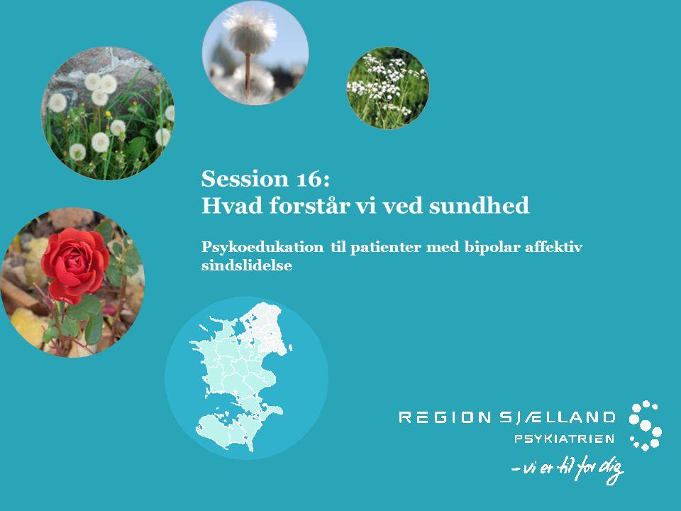 Program Velkommen Siden sidst Dagens emne:  Hvad forstår vi ved sundhed.