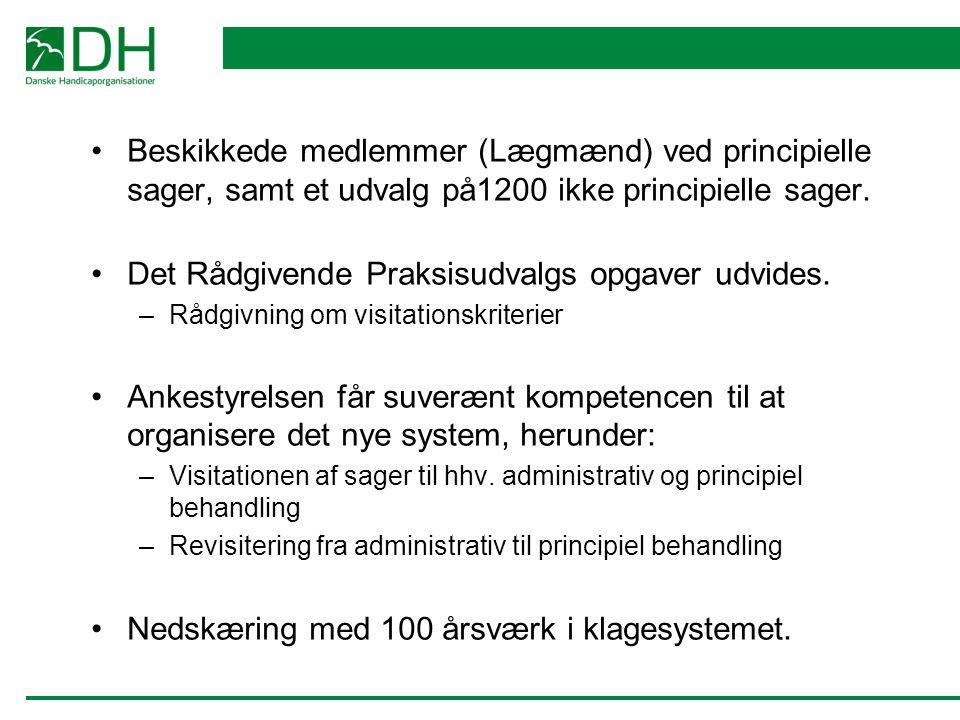 Beskikkede medlemmer (Lægmænd) ved principielle sager, samt et udvalg på1200 ikke principielle sager.