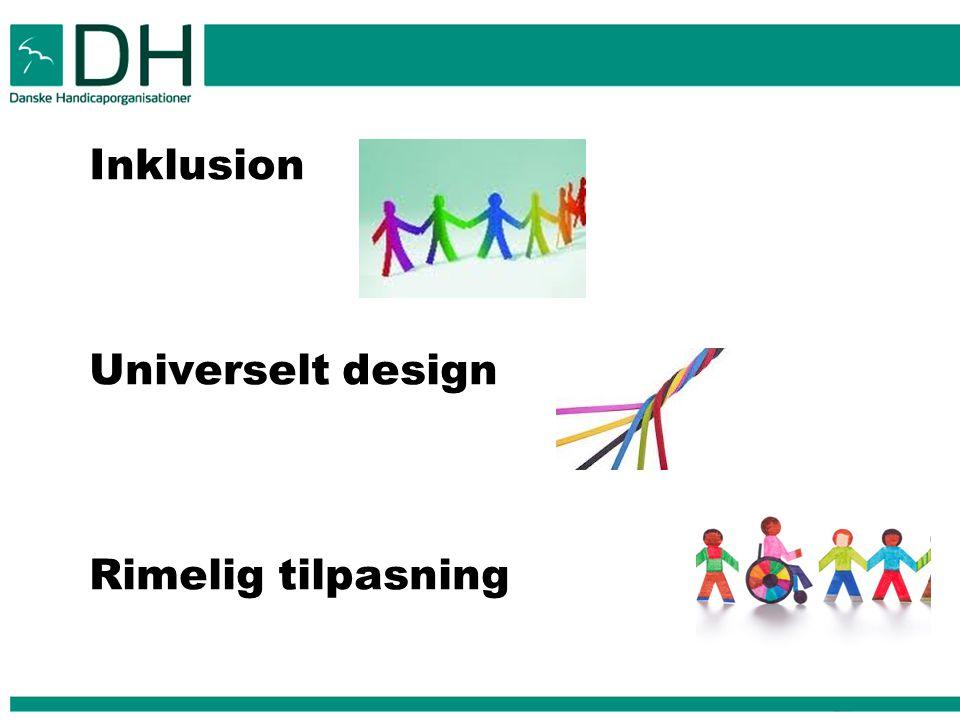 Inklusion Universelt design Rimelig tilpasning 10t