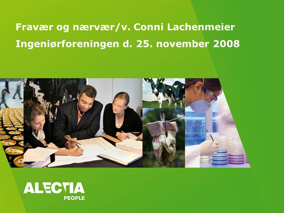 Fravær og nærvær/v. Conni Lachenmeier Ingeniørforeningen d. 25. november 2008