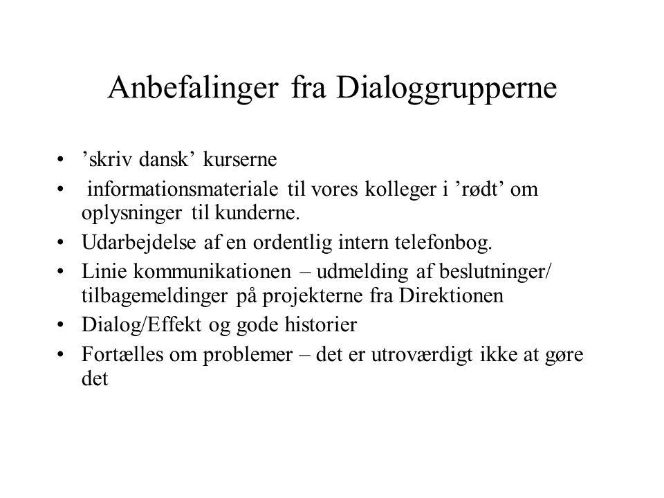 Anbefalinger fra Dialoggrupperne 'skriv dansk' kurserne informationsmateriale til vores kolleger i 'rødt' om oplysninger til kunderne.