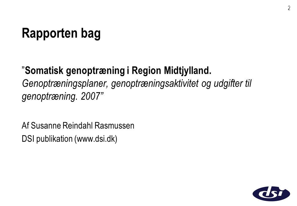 2 Rapporten bag Somatisk genoptræning i Region Midtjylland.